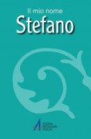 Stefano - Fillarini Clemente, Lazzarin Piero
