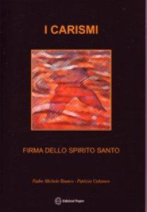 Copertina di 'I carismi. Firma dello Spirito Santo'