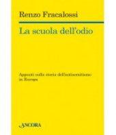 La scuola dell'odio - Renzo Fracalossi