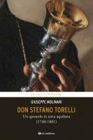 Don Stefano Torelli. Un apostolo in terra aquilana. - Giuseppe Molinari