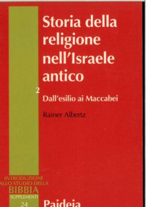 Copertina di 'Storia della religione nell'Israele antico [vol_2] / Dall'esilio ai Maccabei'