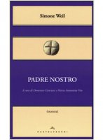 Padre nostro - Simone Weil