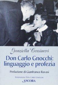 Copertina di 'Don Gnocchi: linguaggio e profezia'