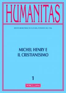 Copertina di 'Humanitas. 1/2017: Michel Henry e il cristianesimo.'