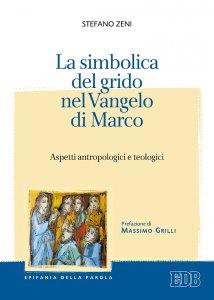 Copertina di 'La simbolica del grido nel Vangelo di Marco'