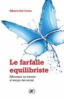 Le farfalle equilibriste - Alberto Del Corno