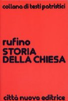 Storia della Chiesa - Rufino di Aquileia