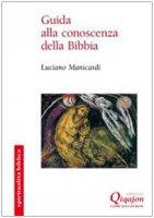 Guida alla conoscenza della Bibbia - Luciano Manicardi