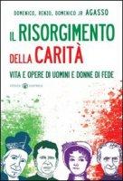 Il Risorgimento della carit� - Agasso Domenico, Agasso Renzo, Agasso Domenico jr.