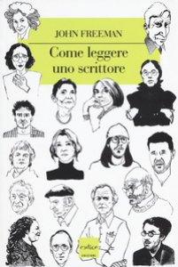 Copertina di 'Come leggere uno scrittore'