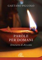 Parole per domani - Gaetano Piccolo
