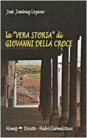 La «vera storia» di Giovanni della Croce - Jiménez José