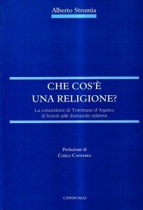 Copertina di 'Che cos'è una religione. La concezione di Tommaso d'Aquino di fronte alle domande odierne'