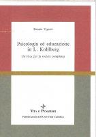 Psicologia ed educazione in L. Kohlberg - Renata Viganò