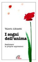 I sogni dell'anima - Valerio Albisetti