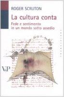 La cultura conta - Roger Scruton