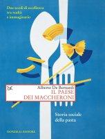 Il paese dei maccheroni - Alberto De Bernardi