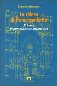 Copertina di 'Le chiese di Roma moderna'