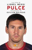 Pulce - Lionel Messi, Guillem Balague