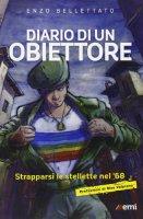 Diario di un obiettore - Bellettato Enzo