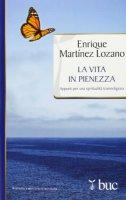 La vita in pienezza - Enrique Martínez Lozano