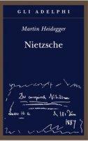Nietzsche - Martin Heidegger