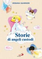 Storie di angeli custodi - Guarnieri Rossana, Chiuppi Lorena