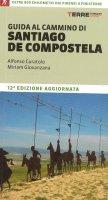 Guida al cammino di Santiago de Compostela - Alfonso Curatolo