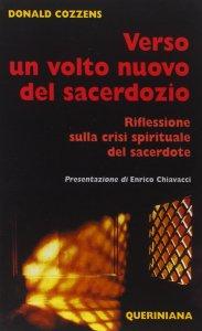 Copertina di 'Verso un volto nuovo del sacerdozio. Riflessione sulla crisi spirituale del sacerdote'