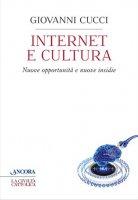 Internet e cultura - Giovanni Cucci