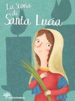 La storia di Santa Lucia