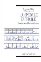 L�ospedale difficile - Silvia Surrenti, Leonardo Chiesi