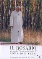 Il rosario secondo Giovanni Paolo II. Con i 20 misteri