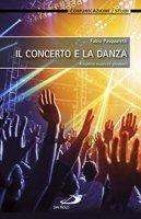 Il concerto e la danza - Fabio Pasqualetti