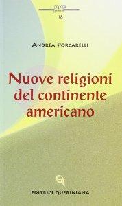 Copertina di 'Nuove religioni del continente americano'