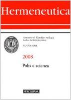 Polis e scienza. Hermeneutica 2008