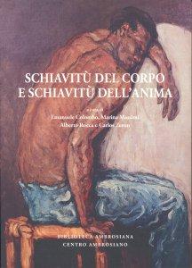 Copertina di 'Schiavitù del corpo e schiavitù dell'anima.'