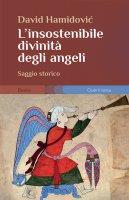 L'insostenibile divinità degli angeli - David Hamidovic