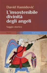 Copertina di 'L'insostenibile divinità degli angeli'