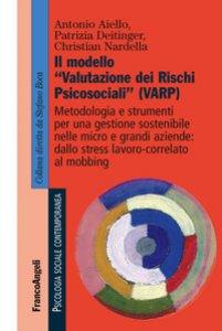 Copertina di 'Il modello «valutazione dei rischi psicosociali» (VARP)'