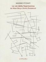 Le vie della fisarmonica da Alban Berg a Dmitrij Sostakovic - Pitzianti Massimo