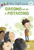 Giacomo che sa di pistacchio - Fulvia DeglInnocenti, Carla Manea