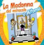 La Madonna del miracolo e Alfonso
