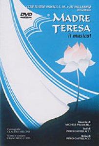 Copertina di 'Madre Teresa. Il musical'