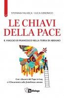 Le chiavi della pace - Stefania Falasca
