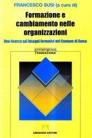 Formazione e cambiamento nelle organizzazioni - Susi Francesco