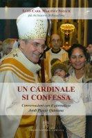 Un cardinale si confessa - Lluís Martínez Sistach