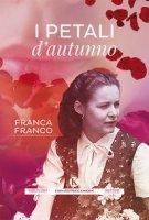 I petali d'autunno - Franco Franca