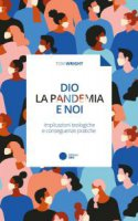 Dio, la pandemia e noi - Tom Wright