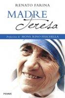 Madre Teresa - Renato Farina